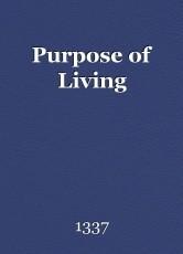 Purpose of Living