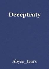 Deceptraty