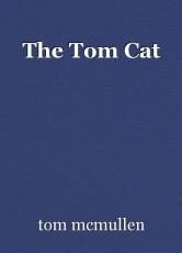The Tom Cat