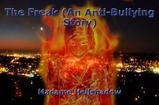 The Freak (An Anti-Bullying Story)