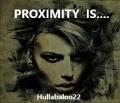 Proximity Is......