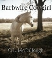 Barbwire Cowgirl