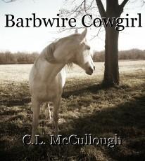 Barbwire Cowgirl