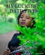 MY LUCKIEST DATE;FIVE
