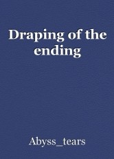 Draping of the ending