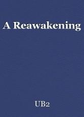 A Reawakening