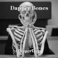 Dapper Bones