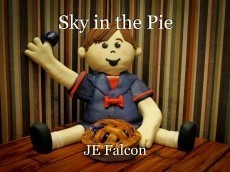 Sky in the Pie