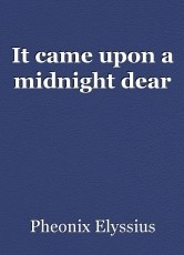 It came upon a midnight dear