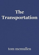 The Transportation