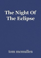 The Night Of The Eclipse