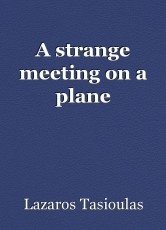 A strange meeting on a plane