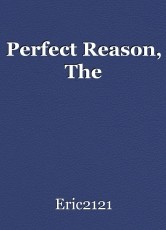 Perfect Reason, The