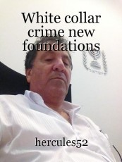 White collar crime new foundations