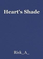 Heart's Shade