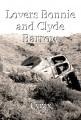 Lovers Bonnie and Clyde Barrow