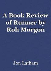 A Book Review of Runner by Roh Morgon