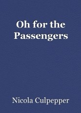 Oh for the Passengers