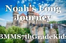 Noah's Long Journey