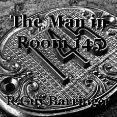 The Man in Room 145