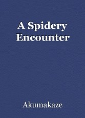 A Spidery Encounter
