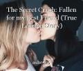 The Secret Crush: Fallen for my Best Friend (True Lesbian Story)