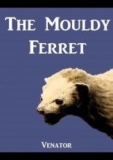 The Mouldy Ferret