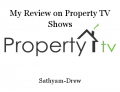 My Review on Property TV Shows