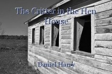 The Critter in the Hen House