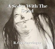 A Seder With The Dead
