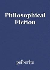 Philosophical Fiction