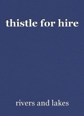 thistle for hire