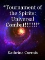 *Tournament of the Spirits: Universal Combat!!!!!!!* (chapters 9 and 10)