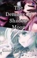 The Demons Of Shadow Moon