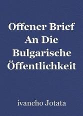 Offener Brief An Die Bulgarische Öffentlichkeit