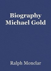Biography Michael Gold