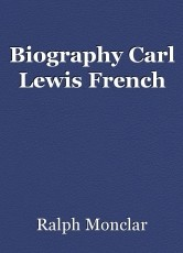 Biography Carl Lewis French