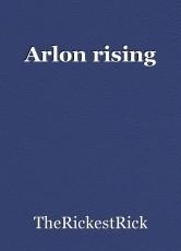 Arlon rising