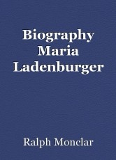 Biography Maria Ladenburger
