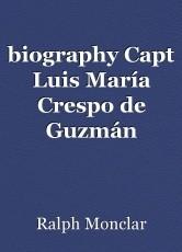 biography Capt Luis María Crespo de Guzmán