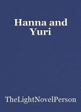 Hanna and Yuri