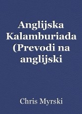 Anglijska Kalamburiada (Prevodi na anglijski humoristichni stihove)