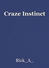 Craze Instinct