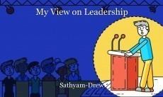 My View on Leadership