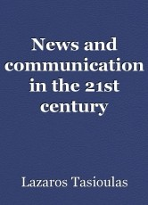 News and communication in the 21st century