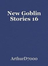 New Goblin Stories 16