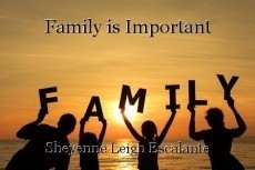 Family is Important