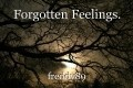 Forgotten Feelings.