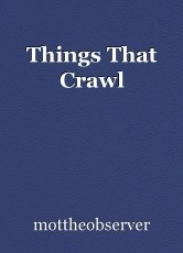Things That Crawl