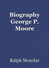 Biography George P. Moore